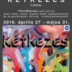 """""""KÉTKEZES"""" kiállítás"""